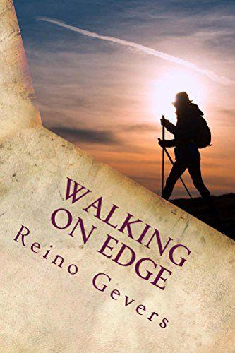 Walking on Edge: A Pilgrimage to Santiago by [Gevers, Reino]
