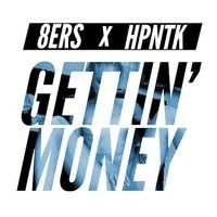 8er$ & HPTNK - Gettin' Money by Do Androids Dance on SoundCloud