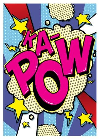 Ka-Pow! - Pop Art Burst!                                                                                                                                                                                 More