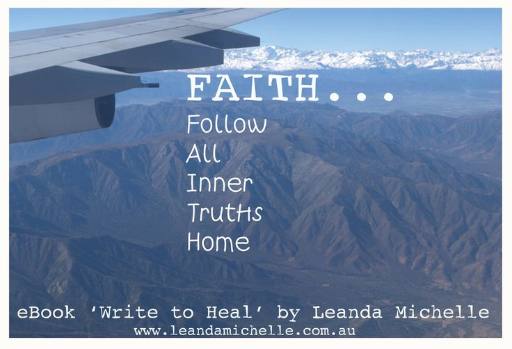 "A plane flight over the Andean Mountains Peru 2012... ""FAITH... Follow All Inner Truths Home"" (excerpt from 'Write to Heal' eBook by Leanda Michelle) available on Amazon"