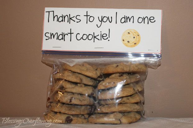 """Teacher Gift Idea: """"Thanks to you I am one smart cookie."""" with free printable bag topper."""