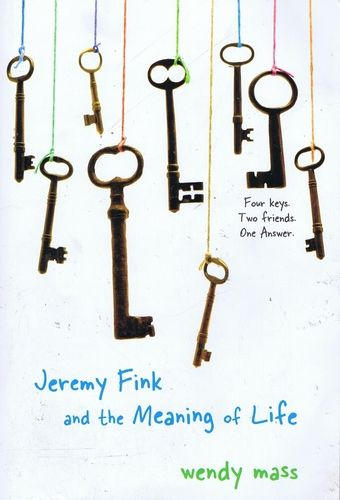 61 best books that eighth grade boys and girls both may like jeremy fink and the meaning of life by wendy mass fandeluxe Choice Image