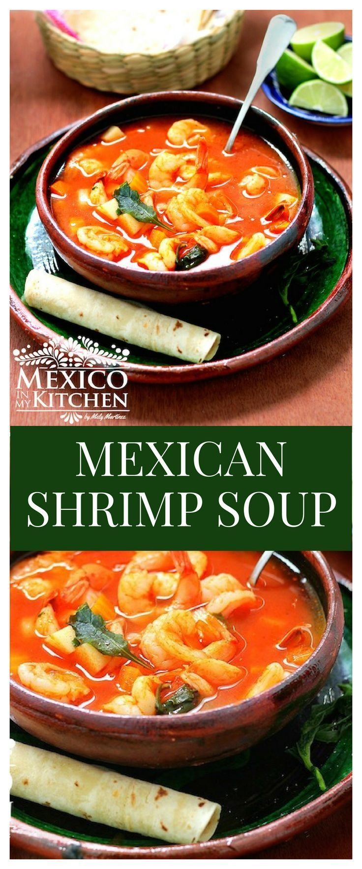 There are a multitude of ways shrimp soup is made in Mexico, and each region can have its own recipes. #recipe #mexican #food #soups
