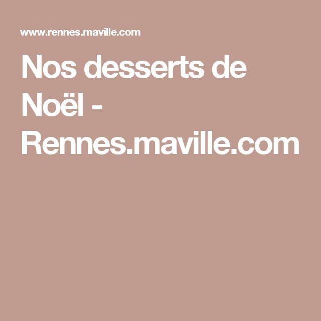 Nos desserts de Noël - Rennes.maville.com