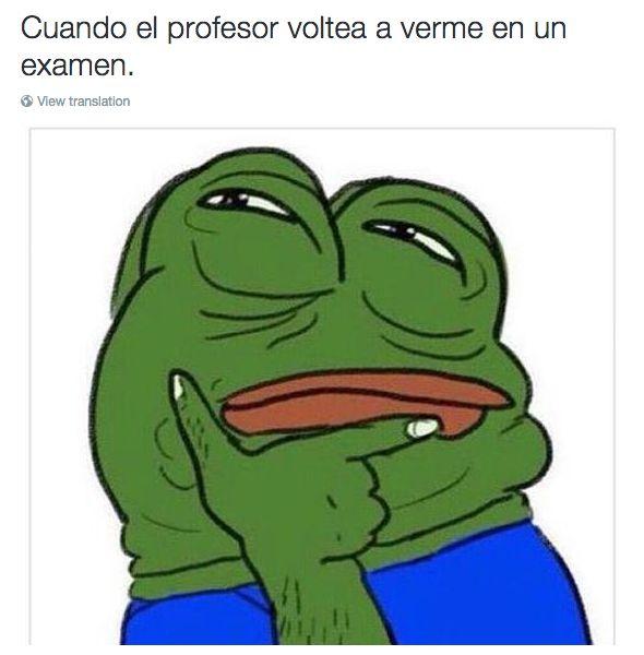 Cuando te haces el que no está haciendo trampa en un examen. ///// SÍ | 20 Veces en las que la rana Pepe describió nuestras vidas perfectamente