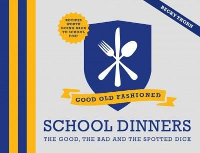 Good Old Fashioned School Dinners will transport you back to those halcyon days of school canteens, evoking the smells, flavors, tastes, and textures of beef cobbler, spam fritters, chocolate concrete