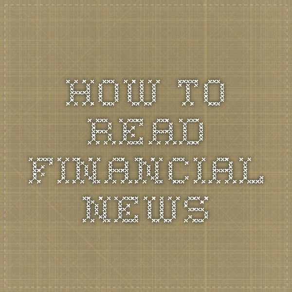 How to Read Financial News