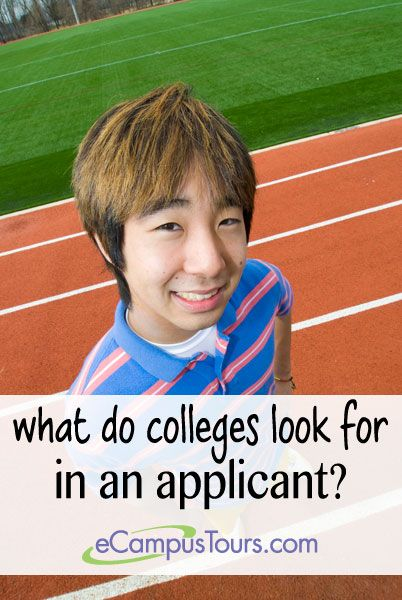 what do colleges look for in an applicant?