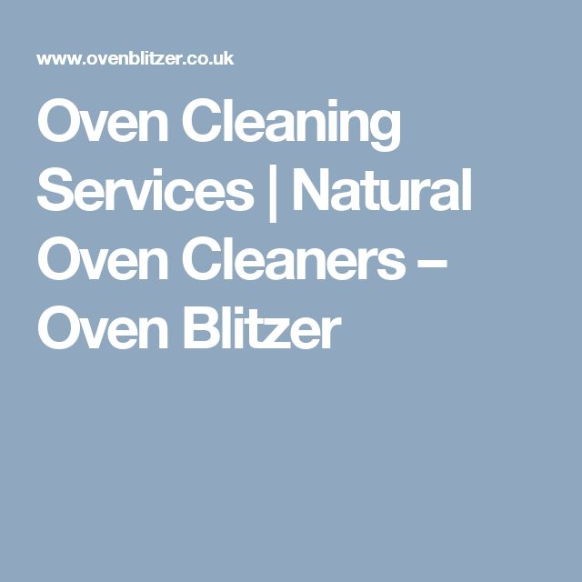 Oven Cleaning Services | Natural Oven Cleaners – Oven Blitzer