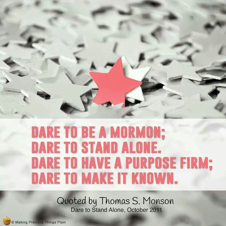 Dare Quotes: 1000+ Images About President Thomas S. Monson- Quotes On