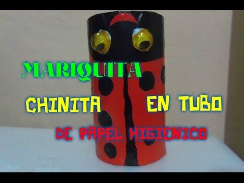 Mariquita (chinita) en tubo o cilindro de papel higiénico - YouTube