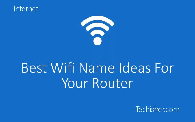 Best Wifi Name Ideas for your Home Routers / Home Network Wifi / to Annoy your neighbours.   Funny Hilarious dirty wifi names ideas of 2017.   #BestCollection #BestWifiNames #Wifi #router #funny #love #Hilarious