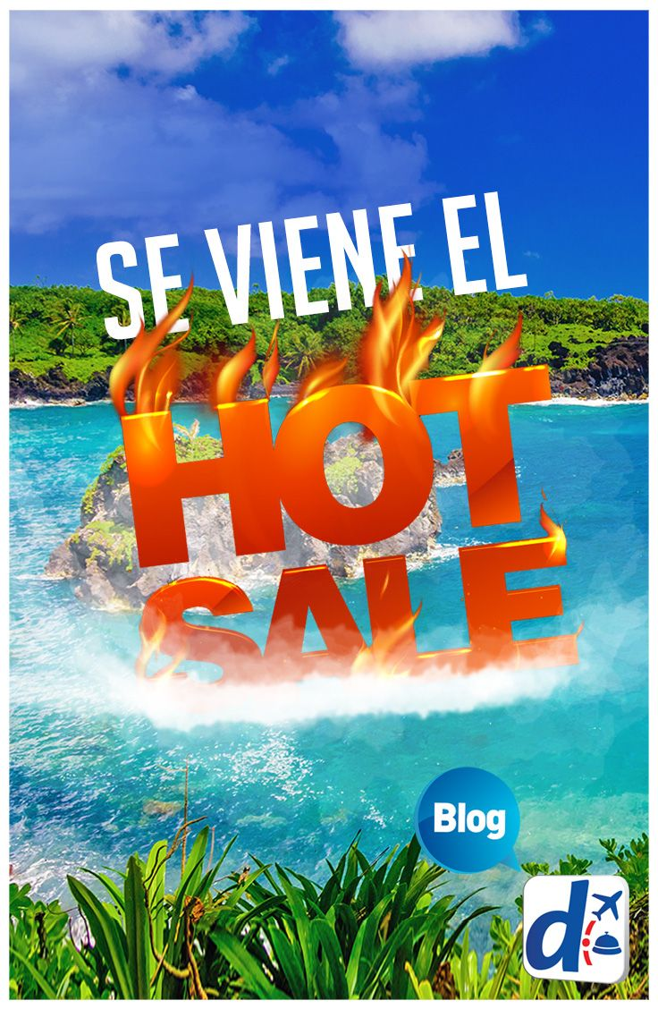 #Hot Sale en #DespegarMéxico #viajaconDespegar