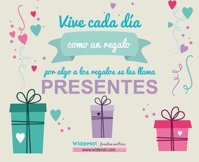"""Vive cada día como si fuera un regalo. Por algo a los regalos se les llama """"presentes"""". #yoga #frases #motivación #principiantes"""