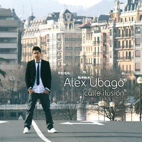 Alex Ubago: Calle ilusión - 2009.