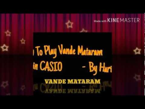 How to play Vande mataram in a Casio part 1