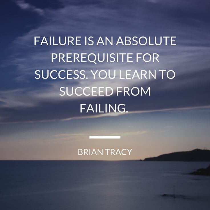 Inspirational Quotes About Failure: 17 Best Quotes About Learning And Personal Development