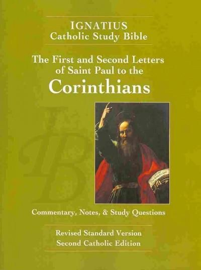 The First and Second Letters of Saint Paul to the Corinthians: The Ignatius Catholic Study Bible: Revised Standar...