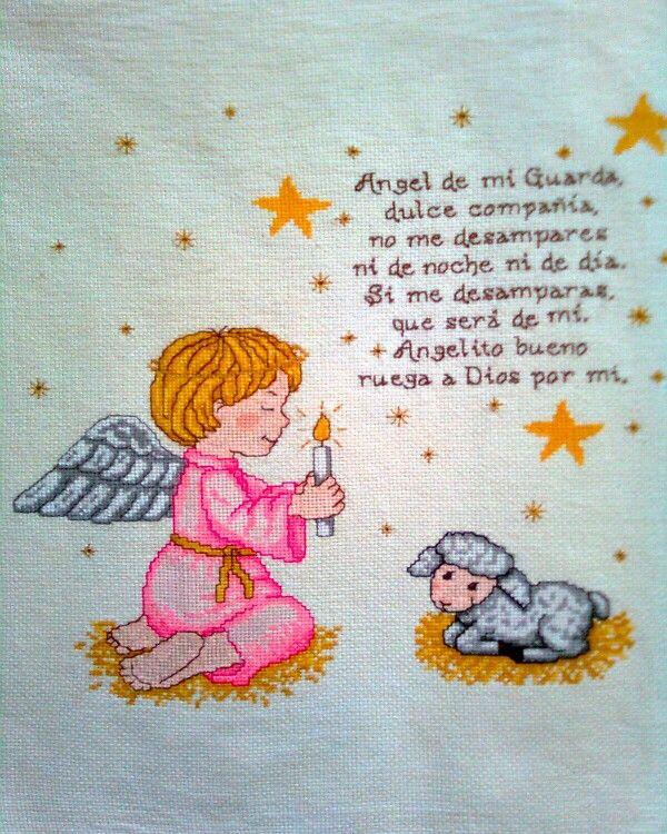 """Oración """"Angel de la Guarda"""". Lo bordé hace 3años."""