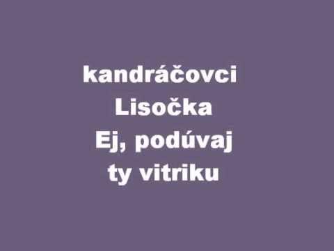 Kandráčovci Lisočka/Ej, podúvaj ty vitriku - YouTube