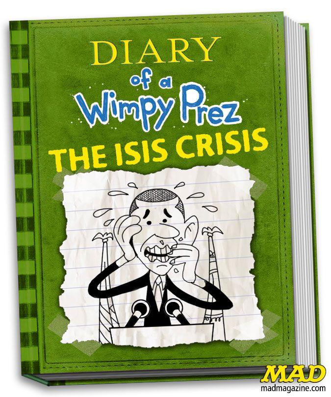 MAD Magazine, President Obama, Obama, Diary of a Wimpy ...