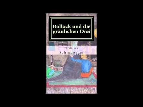 #Hörprobe  Bollock und die gräulichen Drei - Kapitel 3