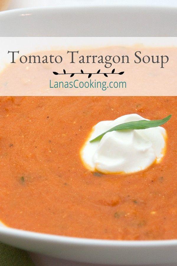 Tomato Tarragon Soup Recipe Cream Of Tomato Soup Soup Pumpkin Soup