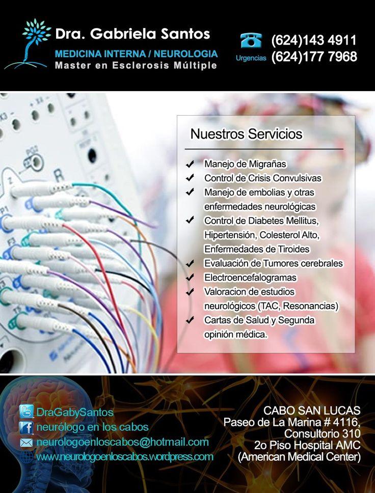 Dra Gabriela Santos Quintana, MEDICO INTERNISTA Y NEUROLOGO,Paseo de La Marina # 4116, Consultorio 310 2o Piso Hospital AMC (American Medical Center), Citas:(624)143 4911, Cabo San Lucas
