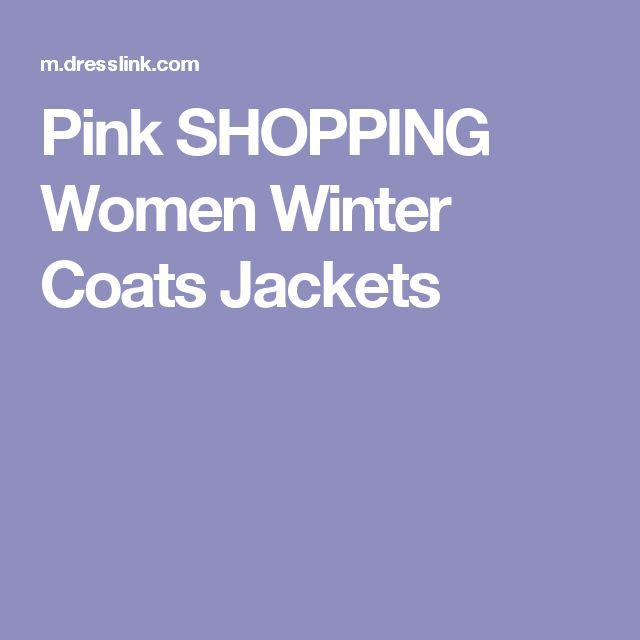 Pink SHOPPING Women Winter Coats Jackets