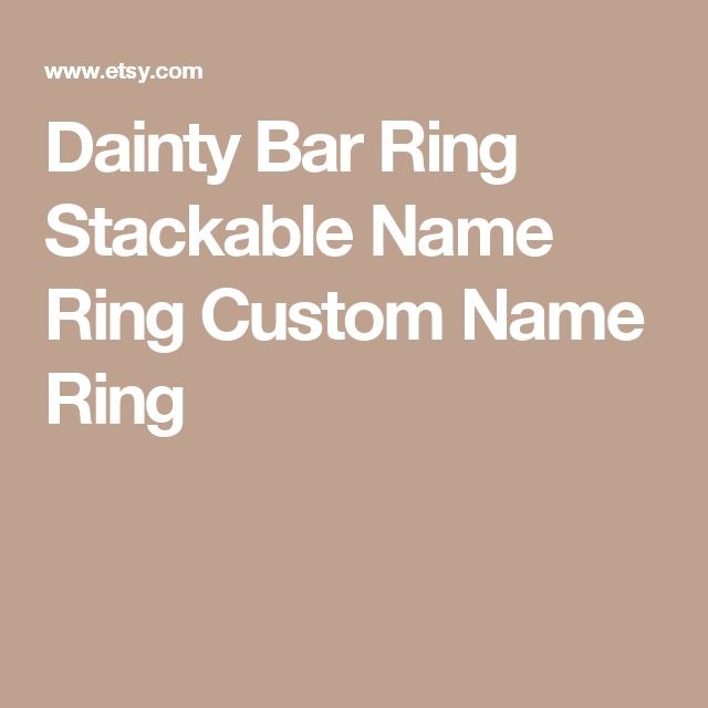 Dainty Bar Ring Stackable Name Ring Custom Name Ring