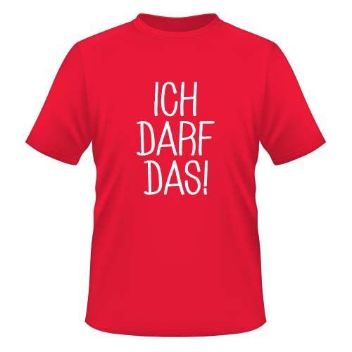 Ich darf das Herren T-Shirt   23,99€ inkl. MwS…