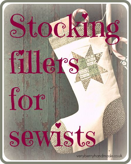 Ideas for stocking fillers for your favourite sewists!