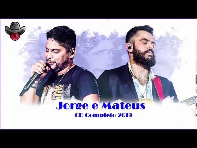 Sertanejo 2019 As Melhores De Jorge E Mateus Jorge E Mateus