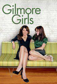 Gilmore Girls (season 1, 2, 3, 4, 5, 6, 7, 8)
