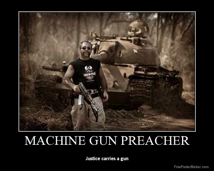 Machine Gun Preacher - the real life Sam Childers from whom the movie was inspired.