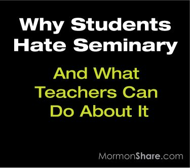 Why Students Hate Seminary and What Teachers Can Do About It. #ldsseminary  Ideas for giving a lesson a point, beating boredom, and keeping students from feeling like prisoners.