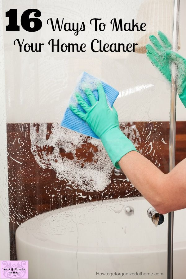 16 Ways To Make Your Home Cleaner! If you need simple ways to make your home cleaner you need to try these tips now!