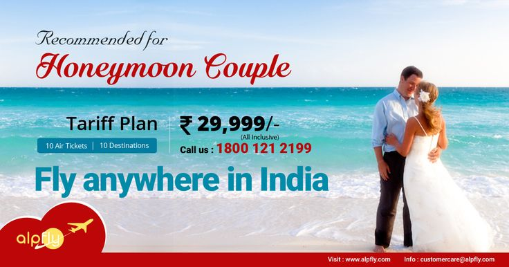 Fly anywhere in India Recommended For Honeymoon Couple  10 Air Tickets @ INR 29,999/- Call Us: 1800-121-2199