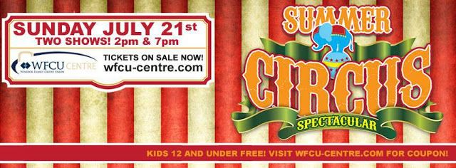 Windsor Business Networks: WFCU Summer Circus