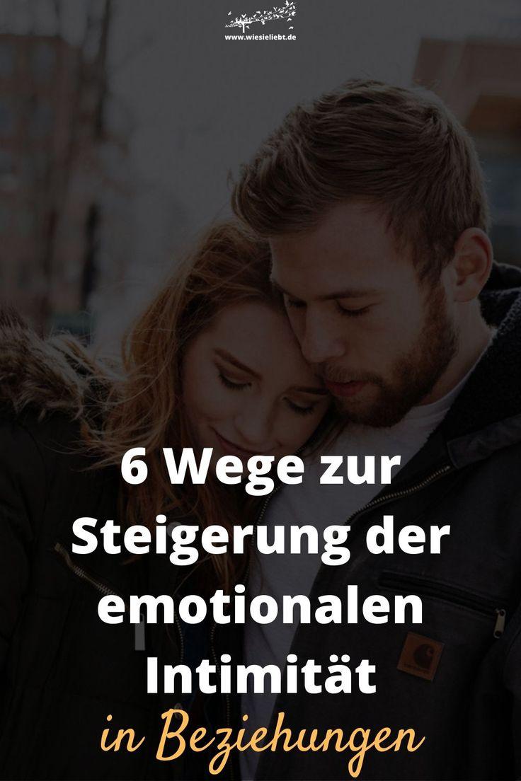 6 Wege zur Steigerung der emotionalen Intimität in