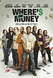 Where's the Money 2017 Movie Download Mkv HD Bluray Avi from hdmoviessite.Enjoy top rated 2017 movies in just single hit from ads free server