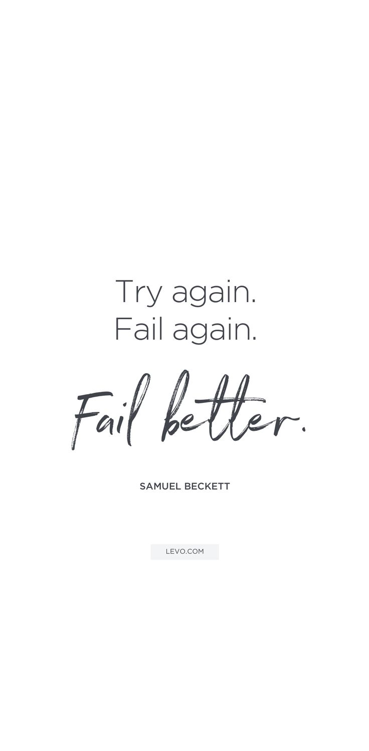 Uplifting #quotes to inspire your day: fail better