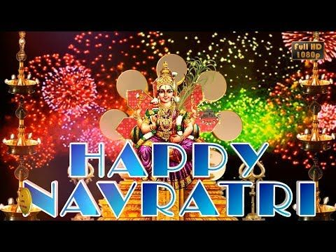 Happy Navratri, Navratri 2017, Wishes,WhatsApp Video,Greetings,Animation,Festival,Hindi,Download - YouTube