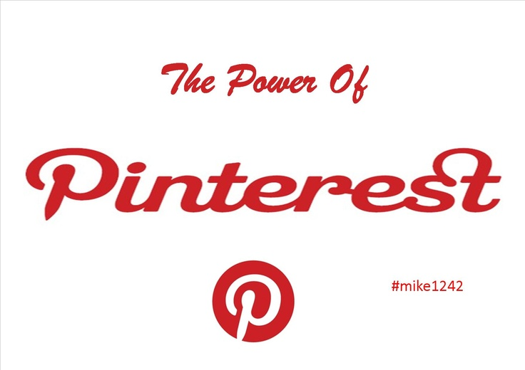 The Power of Pinterest #mike1242: Pinterest Mike1242