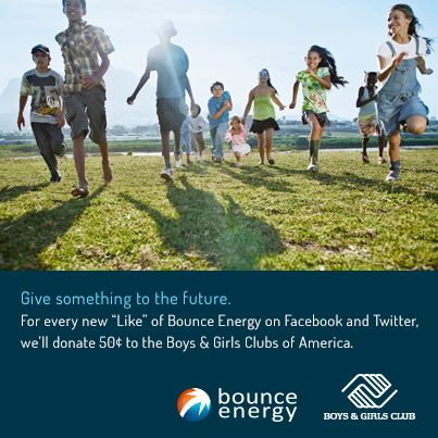 "This January, we will be donating $2,500 to this fine organization as well as giving 50 cents for every brand new ""Like"" we receive on Facebook and new follower we gain on Twitter. Click here to read more: http://www.bounceenergy.com/blog/2014/01/bounce-energy-begins-2014-supporting-boys-girls-clubs-america/"
