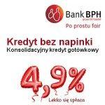 Kredyt bez napinki BPH to kredyt konsolidacyjny gotówkowy udzielany w ramach Promocji. Akcja promocyjna banku BPH nosi nazwę BEZ NAPINKI i w jej ramach Klient otrzymuje gwarancję, że oprocentowanie 4,9% nie wzrośnie w czasie trwania umowy. Maksymalna kwota kredytu to 150 000 zł, a okres