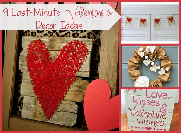 Last Minute Valentine's Day Decor Ideas