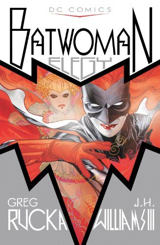 Batwoman: Elegy, 2010 The New York Times Best Sellers Hardcover Graphic Books winner, Greg Rucka, J. H. Williams and J. G. Jones #NYTime #GoodReads #Books