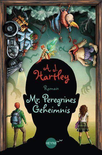 [Rezension] A.J. Hartley: Mr. Peregrins Geheimnis » El Tragalibros – der Bücherwurm