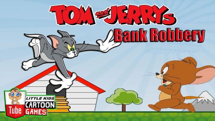 Fun Games. Tom and Jerry - Robbery Bank Tom. Tom and Jerry 2017 Games. B...